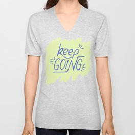 Keep going hand lettering green and electric blue. Motivation quote. Unisex V-Neck