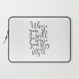 Printable Art, Where You Go I Will Go, Bible Verse ,Scripture Art,Bible Cover,Christian Print,Quote Laptop Sleeve
