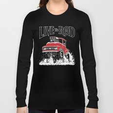 1956 FORD PICK-UP Workin' Hot Rod series Long Sleeve T-shirt