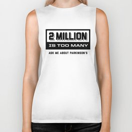Two Million is Too Many Biker Tank