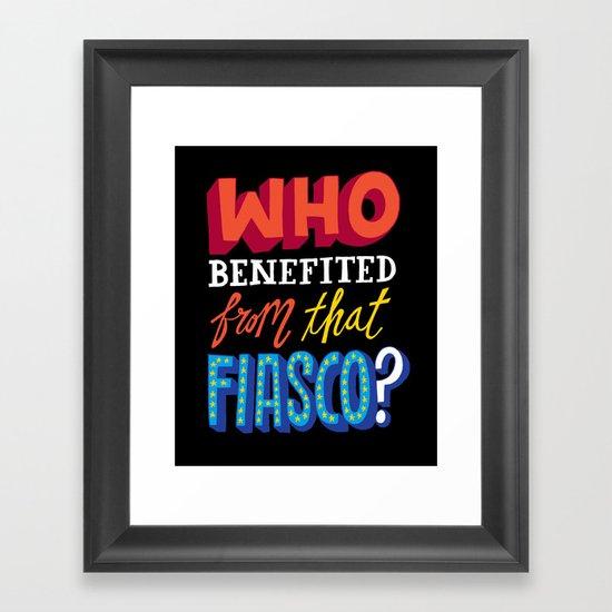 This Fiasco Framed Art Print