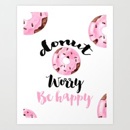 Donut Worry Be Happy, Donut Poster, Pink Home Decor, Gift For Her Art Print