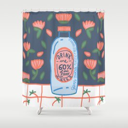 drink me - Remember to drink water, our body is 60% H2O Shower Curtain