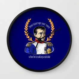 Napoleon: Never Interrupt Your Enemy Wall Clock