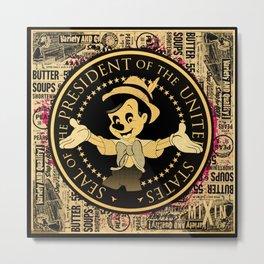The Presidential Pinocchio Metal Print