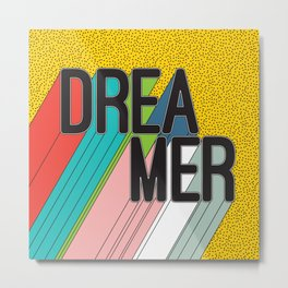 Dreamer Typography Color Poster Dream Imagine Metal Print
