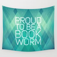 bookworm Wall Tapestries featuring Proud to be a bookworm by Miss Phi