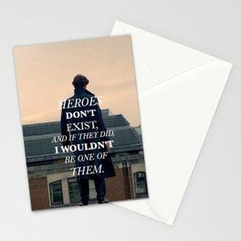 Heroes Don't Exist Stationery Cards