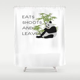 Eats, Shoots and Leaves Shower Curtain