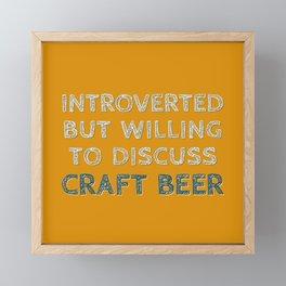 Introverted Craft Beer Lover Framed Mini Art Print