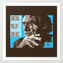 Charles BUKowski - POP-ART - sepia blue Art Print