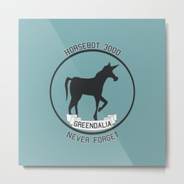 Horsebot 3000 Never Forget Metal Print