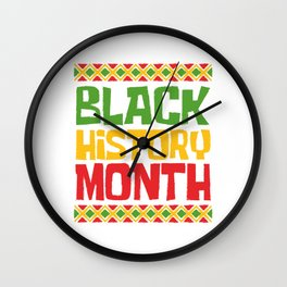 Celebrate Black History Month Apparel T-shirt Design Respect Equality Appreciation Garment Apparel Wall Clock