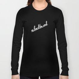 #backtowork   [white] Long Sleeve T-shirt