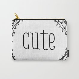 too cute Carry-All Pouch