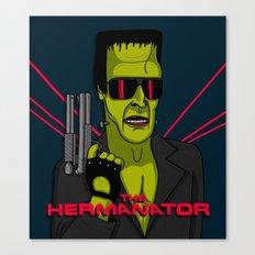 The Hermanator Canvas Print