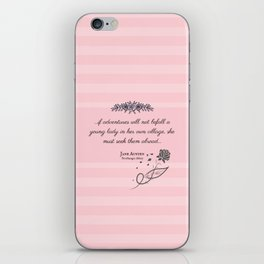 She Must Seek Them Abroad (Northanger Abbey Quote) iPhone Skin