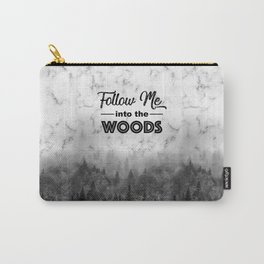 Follow me into the woods marble typograhy Carry-All Pouch