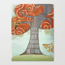 Truth at your Center. Canvas Print