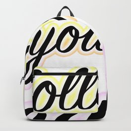 Follow Your Heart - Typography Backpack