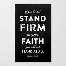 Isaiah 7:9b Canvas Print