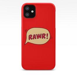 Rawr speech bubble iPhone Case