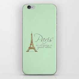 Paris is Always a Good Idea {Redesign} iPhone Skin