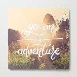 Go on an adventure Metal Print