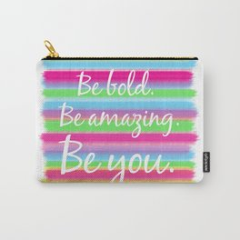 Bold, Amazing YOU! Carry-All Pouch