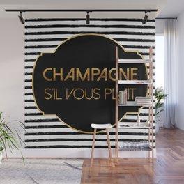 Champagne S'il Vous Plait Wall Mural