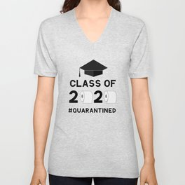 Class of 2020 quarantined funny lettering with toilet paper and graduation cap.  Unisex V-Neck