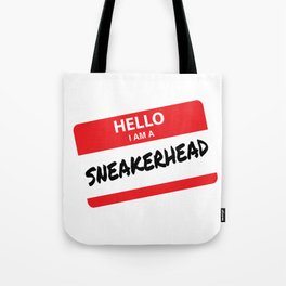 Hello I Am A Sneakerhead Tote Bag