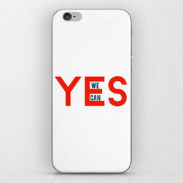 Yes we can iPhone Skin