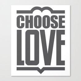 Choose Love Typography Canvas Print
