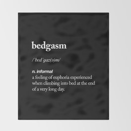 Bedgasm funny meme dictionary definition modern black and white typography home room wall decor Throw Blanket