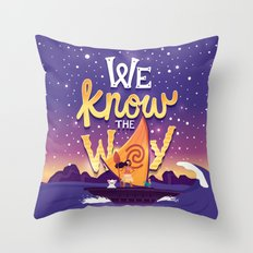 We know the way Throw Pillow