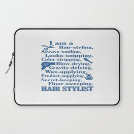I am a Hair Stylist Laptop Sleeve