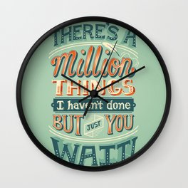 Just You Wait Wall Clock
