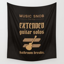 Solos = DON'T GO-s! — Music Snob Tip #723 Wall Tapestry
