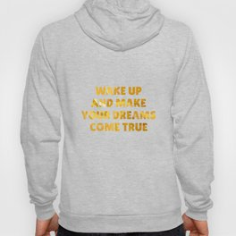 Wake Up and Make Your Dreams Come True in Impressionist Bold Gold Hoody