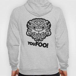 You Foo! Hoody