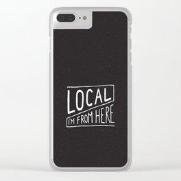 Local Clear iPhone Case