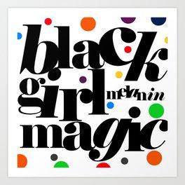black girl melanin magic! Kunstdrucke