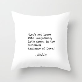 Hafiz quote awesome Throw Pillow