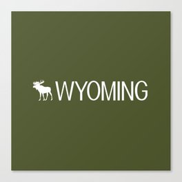 Wyoming: Moose (Mountain Green) Canvas Print