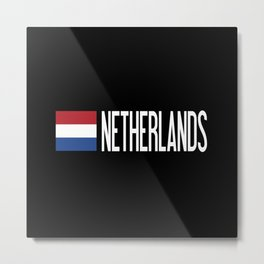 Netherlands: Dutch Flag & Netherlands Metal Print