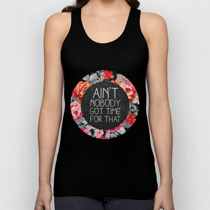 Ain't Nobody Got Time For That Unisex Tank Top