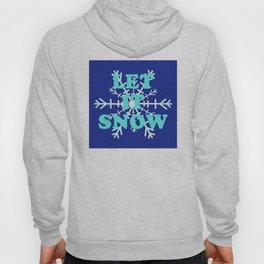 Let It Snow classic winter snowflake pattern Hoody
