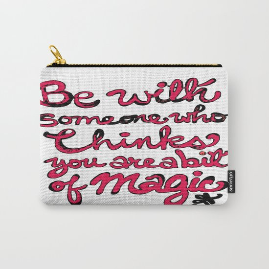 Be With Someone Hearty! Be With Someone's Heart Carry-All Pouch