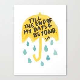 "HIMYM - ""End of My Days"" Canvas Print"